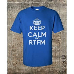 Keep Calm and RTFM
