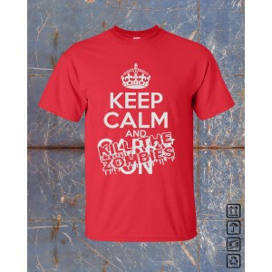 Keep Calm and Kill The ZOMBIES! Red Front